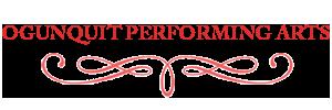Ogunquit Performing Arts